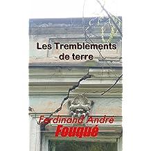 Les Tremblements de terre (French Edition)