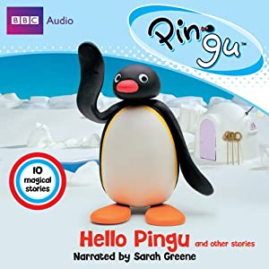 Pingu: Hello Pingu and Other Stories Audiobook