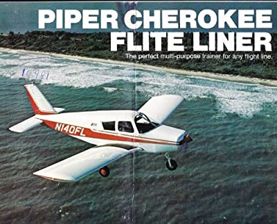 Piper Cherokee Flite Liner Brochure (The Perfect Multi-Purpose Trainer for Any Flight Line)