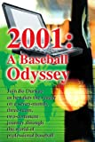 img - for 2001: A Baseball Odyssey book / textbook / text book