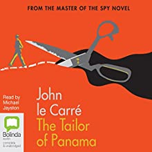 The Tailor of Panama Audiobook by John le Carré Narrated by Michael Jayston