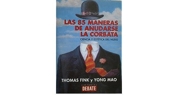 Las 85 maneras de anudarse la corbata: Amazon.es: Mao, Yong: Libros