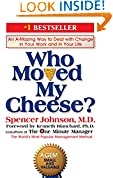 #9: Who Moved My Cheese?: An Amazing Way to Deal with Change in Your Work and in Your Life