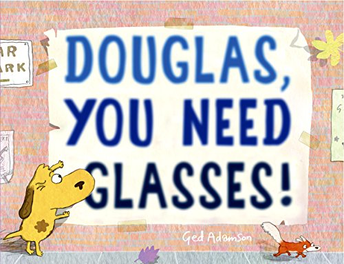Douglas, You Need Glasses!
