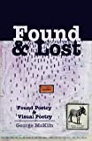 img - for Found & Lost: Found Poetry and Visual Poetry book / textbook / text book