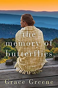The Memory of Butterflies: A Novel by [Greene, Grace]