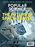 Popular Science The Future of Space Travel: Your New Ride to Space