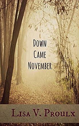 Down Came November
