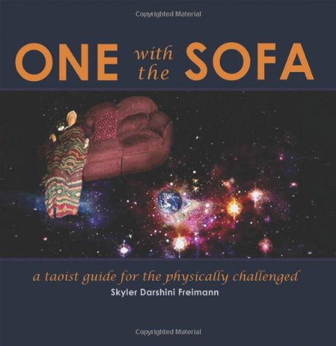 One with the Sofa: A Spiritual Guide for the Physically Challenged PDF