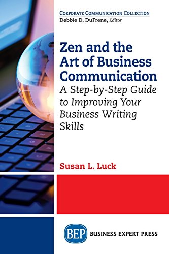 Zen & The Art Of Business Comm