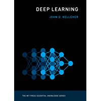 Deep Learning (MIT Press Essential Knowledge series) (English Edition)
