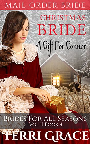 christmas-bride-a-gift-for-connor-brides-for-all-seasons-vol2-book-4