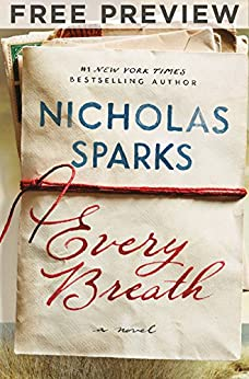 Every Breath - FREE PREVIEW (FIRST TWO CHAPTERS) - Kindle edition by Nicholas Sparks. Literature