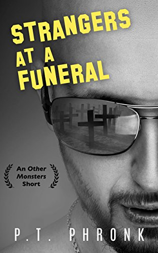 Strangers at a Funeral