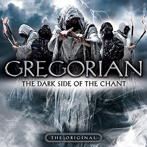 The Dark Side of the Chant (Best Of Gregorian Music)