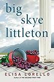 Big Skye Littleton by  Elisa Lorello in stock, buy online here
