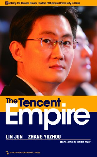 the-tencent-empire-realizing-the-chinese-dram-leaders-of-business-community-in-chinaenglish-edition