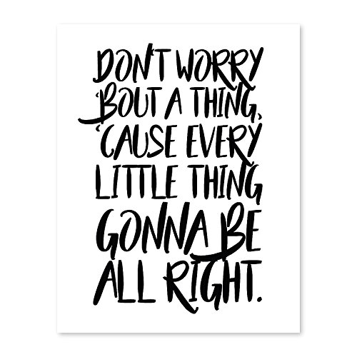 - Don't worry bout a thing, 08x10 Inch Print, Motivational Print, Don't worry Bob Marley, Typography Art, Bob Marley Lyrics, Three Little Birds Lyrics, Bob Marley Song, Don't worry, Positive Quotes