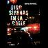 Oigo sirenas en la calle (Alianza Literaria (Al) - Alianza Negra)