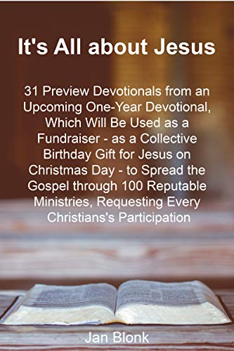 It's All about Jesus: 31 Preview Devotionals... (Free Kindle Books About Jesus)