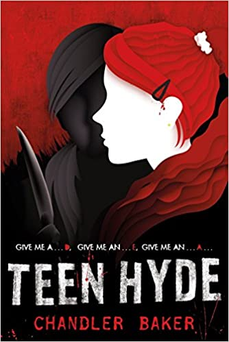 Amazon Com Teen Hyde High School Horror 9781250058751 Chandler