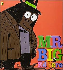 Mr Big: Amazon.co.uk: Vere, Ed, Vere, Ed: Books