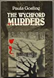 The Wychford Murders, Paula Gosling, 0385235518