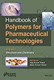 Handbook of Polymers for Pharmaceutical Technologies, Structure and Chemistry (Volume 1)