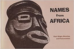 Book Names from Africa by Ogonna Chuks-Orji (1978-04-02)