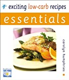 Exciting Low-Carb Recipes, Carolyn Humphries, 0572030398