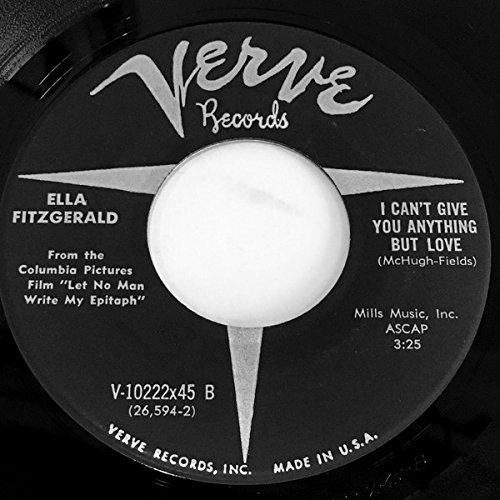 ELLA FITZGERALD: Reach For Tomorrow / I Can't Give You Anything But Love (45 RPM 7 Vinyl) [Verve Records V-10222x45, 1955]