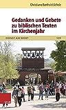 Gedanken und Gebete Zu Biblischen Texten Im Kirchenjahr, Berthold-Scholz, Christiane, 352563059X