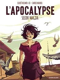 L'apocalypse selon Magda par Chloé Vollmer-Lo