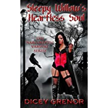 Sleepy Willow's Heartless Soul (The Narcoleptic Vampire Series Vol. 2)