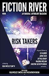 Fiction River: Risk Takers (Fiction River: An Original Anthology Magazine Book 12)