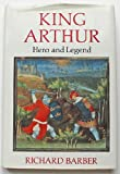 King Arthur, Richard Barber, 0312454279