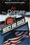 At the Corner of Mercy and Grace, Rick Conner, 0595332064