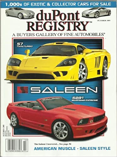 Dupont Registry October 2005 Saleen S7 Twin Turbo Uncovered Also
