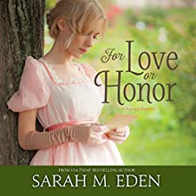 For Love or Honor Audiobook by Sarah M. Eden Narrated by Aubrey Warner