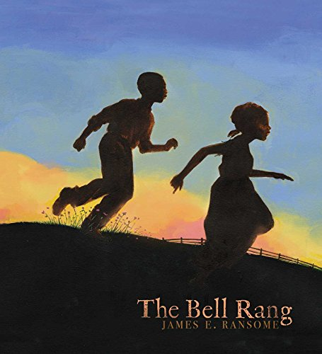 The Bell Rang by [Ransome, James E.]