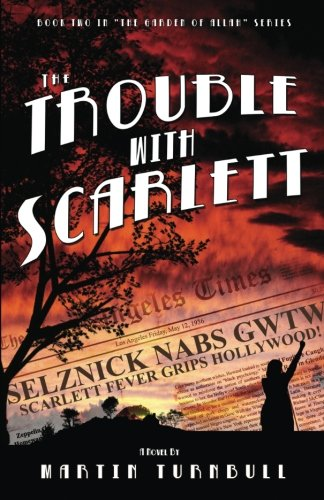 The Trouble with Scarlett (Hollywood's Garden of Allah novels Book - Los Angeles Hollywood Blvd
