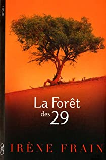La forêt des 29 par Frain