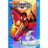 Ultimate Spider-Man, Vol. 20: Ultimate Spider-Man and His Amazing Friends