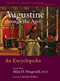 Augustine Through the Ages, , 0802864791