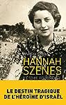 Hannah Szenes : l'étoile foudroyée par Gozlan