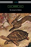 img - for The Aesop for Children (Aesop's Fables for Children) book / textbook / text book