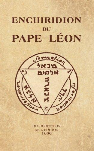 Enchiridion du Pape Léon: Reproduction de l'édit...