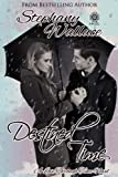 img - for Destined Time: A Love Through Time Novel, Book2 (Volume 2) book / textbook / text book