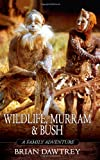 Wildlife, Murram and Bush, Brian Dawtrey, 1844014894