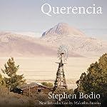 Querencia | Stephen Bodio